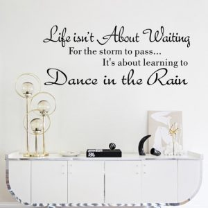 Wall Stickers: Life Isn't About Waiting