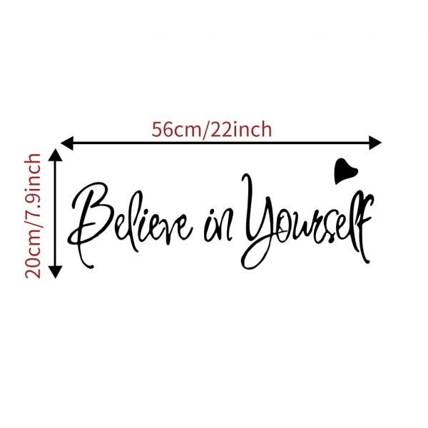"""""""Believe in yourself"""" Home Decor Creative Inspiring Quote Wall Decal"""