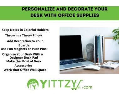 Personalize and Decorate Your Desk with Office Supplies